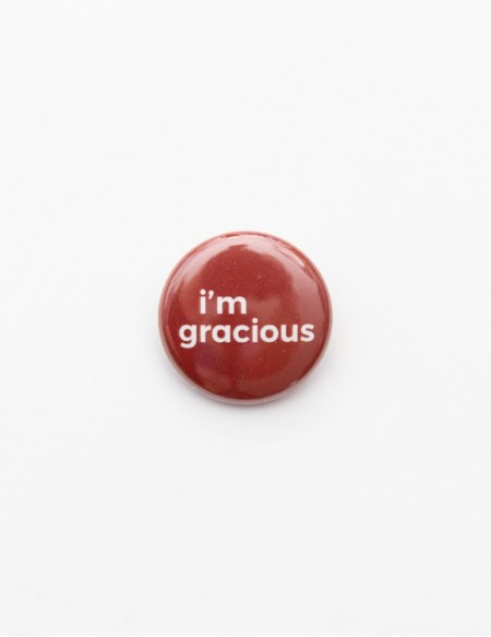 BADGE // I'M GRACIOUS