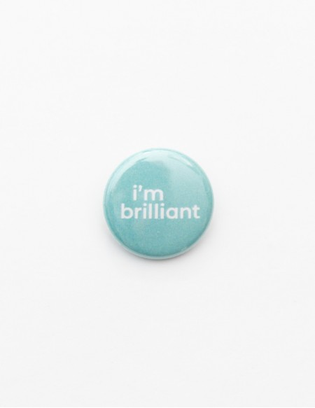 BADGE // I'M BRILLIANT
