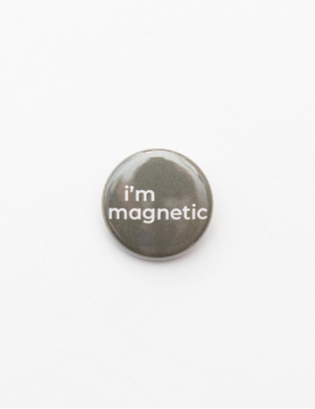 BADGE // I'M MAGNETIC